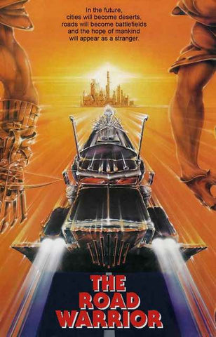 The Road Warrior Mad Max Movie Poster 11x17