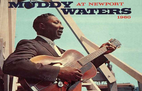 Muddy Waters Newport Poster