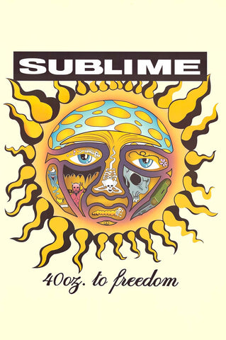 Poster: Sublime 40oz to Freedom Sun