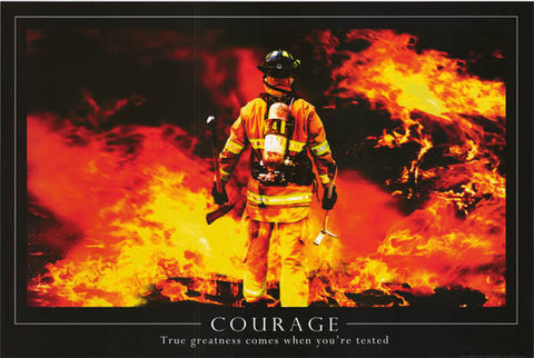 Courage Inspirational Quote Fire Fighter Poster 24x36