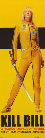 Kill Bill Revenge Is A Dish Uma 21x62 Door Poster