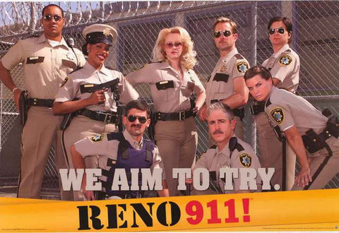 Reno 911! TV Show Cast Poster