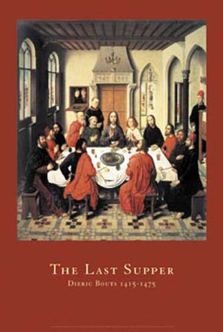 Dieric Bouts The Last Supper Poster