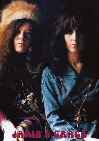 Janis Joplin and Grace Slick Poster
