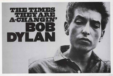 Bob Dylan Times They Are A-Changin' Poster 24x36