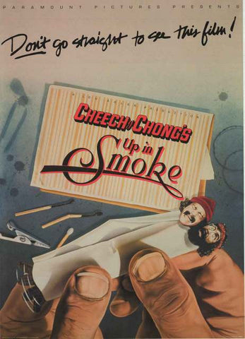Cheech and Chong Up in Smoke Movie Poster
