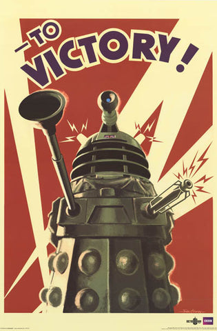 Doctor Who Dalek To Victory! Poster