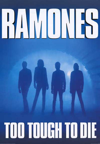 Ramones Too Tough To Die Poster