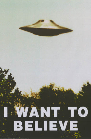 UFO I Want to Believe X-Files Poster