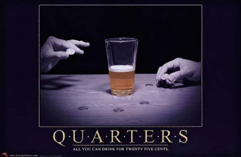 Quarters College Drinking Game Poster