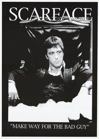 Scarface Make Way for the Bad Guy Pacino 24x34 Poster