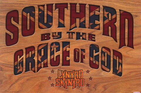 Lynyrd Skynyrd Southern by the Grace of God Rock Music Poster 24x36