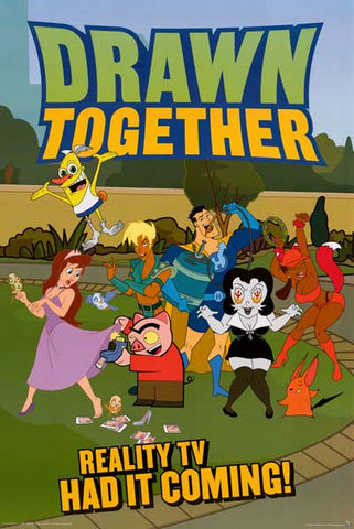 Drawn Together Cartoon Poster