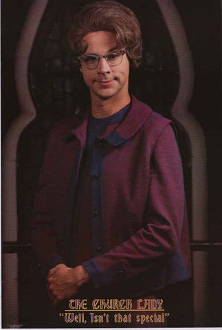 Dana Carvey The Church Lady Poster