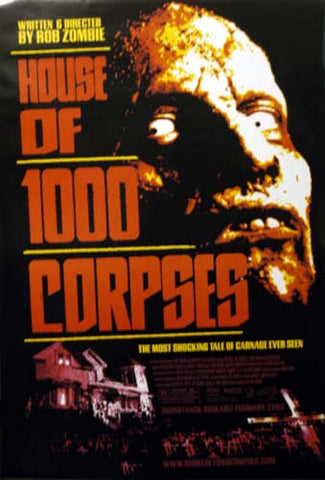 HOUSE OF 1000 CORPSES ROB ZOMBIE 27x40 POSTER