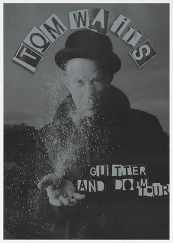 Tom Waits Glitter and Doom Tour Poster