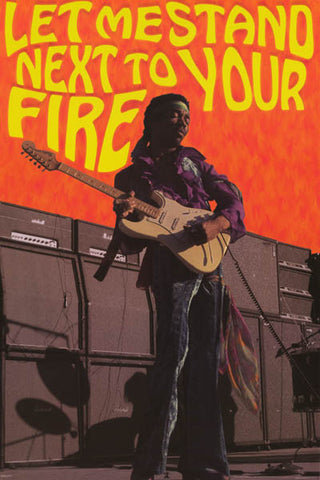 Jimi Hendrix Let Me Stand Next to Your Fire Poster