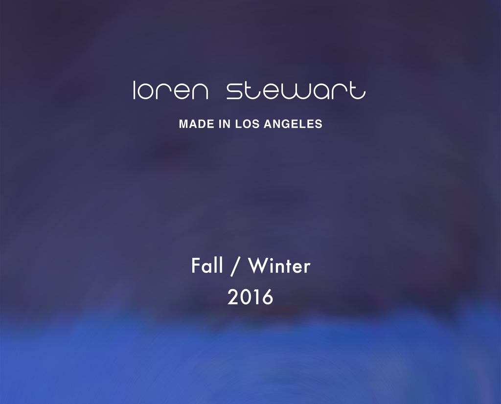 Loren Stewart Fall Winter 2016