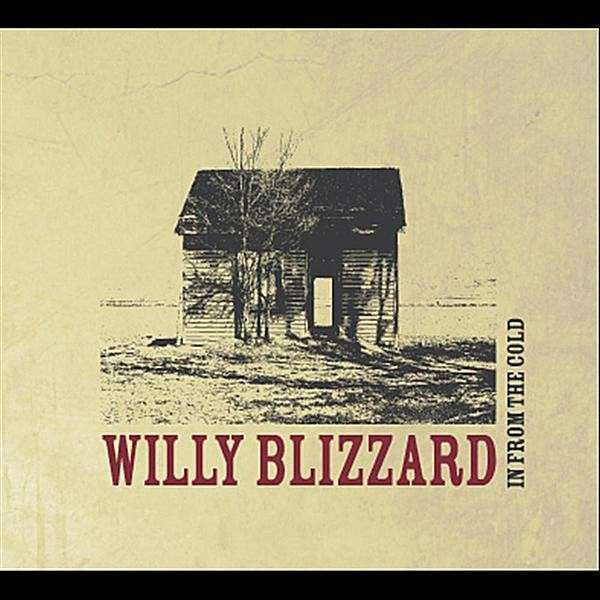 Willy Blizzard -In from the Cold CD