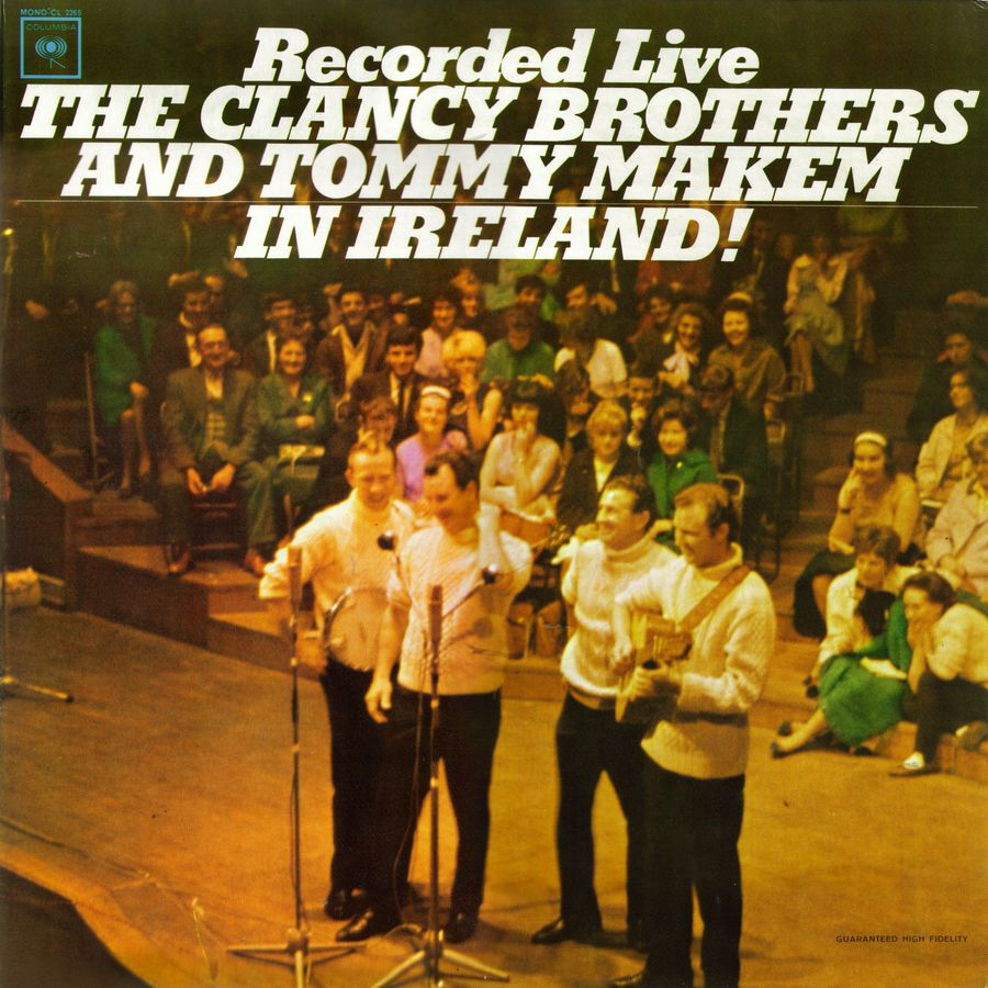 The Clancy Brothers & Tommy Makem- Recorded Live In Ireland