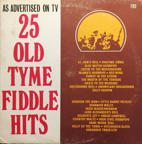 25 Old Tyme Fiddle Hits -Maritime Folk (clearance vinyl) Overstocked