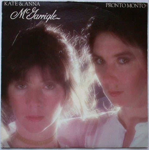 Kate & Anna McGarrigle - Pronto Monto -1978- Alternative Rock, Folk Rock (vinyl)