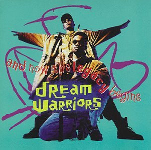 Dream Warriors -And Now The Legacy Begins cd