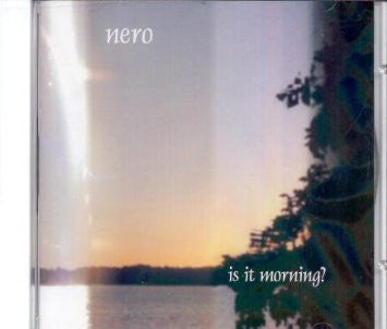 Nero - Is It Morning ? CD