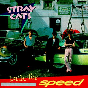 Stray Cats- Built For Speed -1982 -Rockabilly (clearance vinyl) Overstocked **