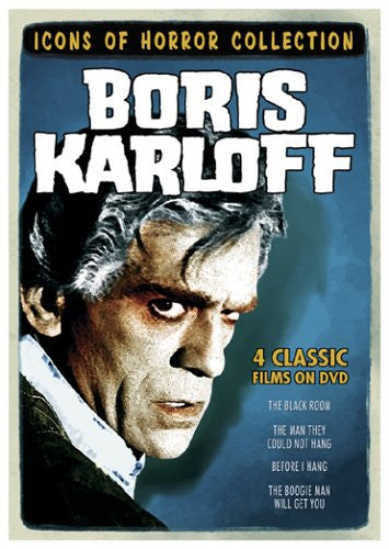 Icons of Horror - Boris Karloff (The Boogie Man Will Get You/The Black Room/The Man They Could Not Hang/Before I Hang) DVD Set