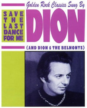 Dion & Belmonts -  the Last Dance for Me Cd