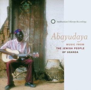 Abayudaya - Music from the Jewish People of Uganda CD