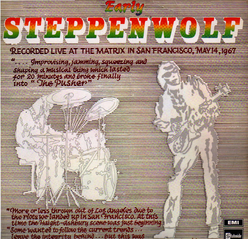 Steppenwolf ( Early )- Recorded Live at the Matrix San Francisco