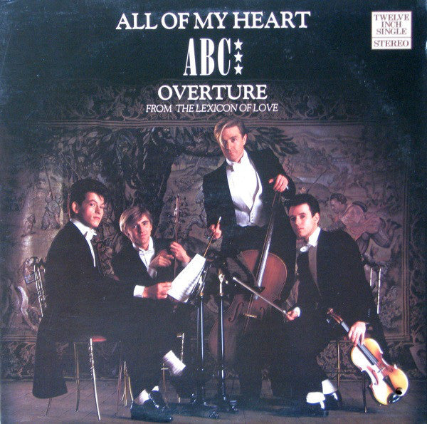 ABC ‎– All Of My Heart / Overture (From The Lexicon Of Love) -1982 -Vinyl,