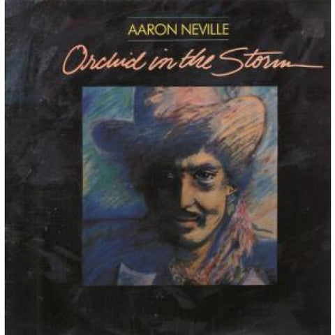 Aaron Neville ‎– Orchid In The Storm 1985 Rhythm & Blues, Soul (vinyl)