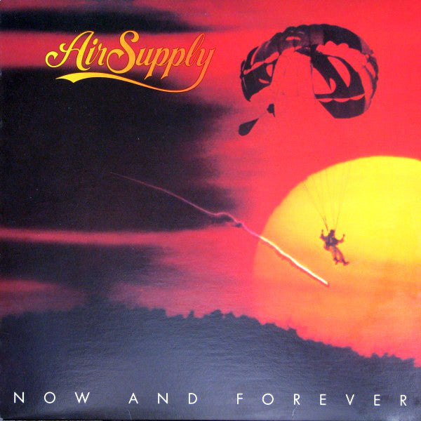 Air Supply ‎– Now And Forever-1982 Pop (clearance vinyl) Overstocked