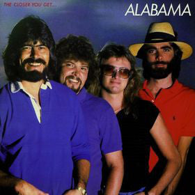 Alabama ‎– The Closer You Get...1983-  Country Rock (vinyl)