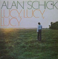 Alan Schick ‎– Lucy, Lucy, Lucy -1974 Rock  (vinyl) New Sealed