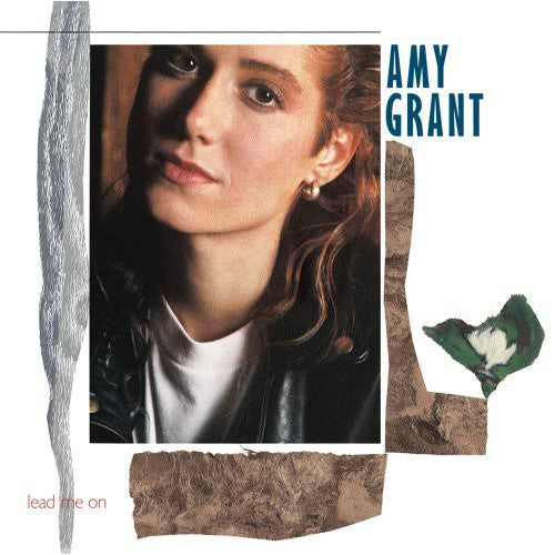 Amy Grant ‎– Lead Me On - 1988  Soft Rock (vinyl)
