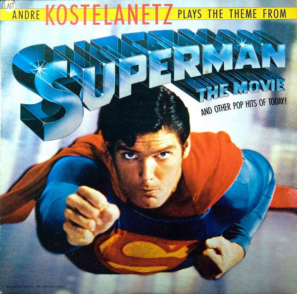 Andre Kostelanetz ‎– Plays The Theme From Superman . . . The Movie And Other Pop Hits Of Today! (vinyl)