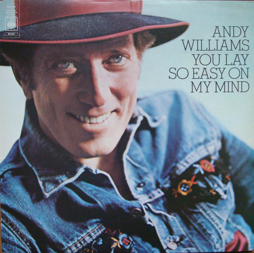 Andy Williams ‎– You Lay So Easy On My Mind -1974- Pop, Folk, World (vinyl)
