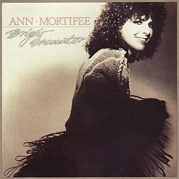 Ann Mortifee ‎– Bright Encounter 1984 Vocal, Synth-pop (vinyl)
