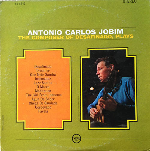 Antonio Carlos Jobim ‎– The Composer Of Desafinado, Plays -1963- Bossa Nova Jazz (vinyl)