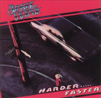 April Wine ‎– Harder.....Faster -1979- Classic Rock ( Clearance Vinyl )- Overstocked**