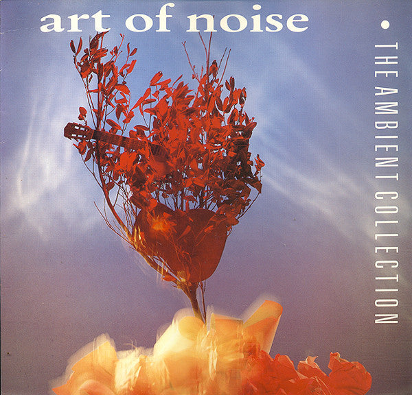 Art Of Noise ‎– The Ambient Collection -1990 - Electronic Ambient (vinyl)