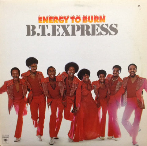 B.T. Express ‎– Energy To Burn-1976 - Funk / Soul (vinyl)