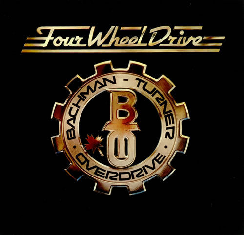 Bachman-Turner Overdrive - Four Wheel Drive (Clearance Vinyl)