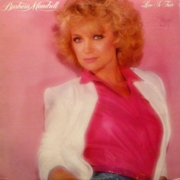 Barbara Mandrell ‎– Love Is Fair - 1980- Pop Country (vinyl)