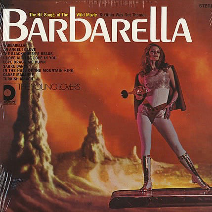 Barbarella - The Hit Songs Of The Wild Movie & Other Way Out Theme-The Young Lovers ‎– 1969 soundtrack (rare vinyl)