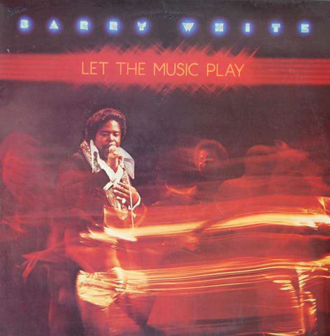 Barry White ‎– Let The Music Play -1976-Soul, Funk, Disco (vinyl)